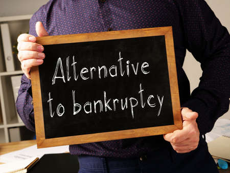 Alternative to bankruptcy is shown on the conceptual business photo