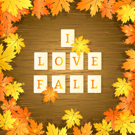 and spelling: letter tiles spelling i love fall on wooden background with yellow maple leaves. Vector illustration