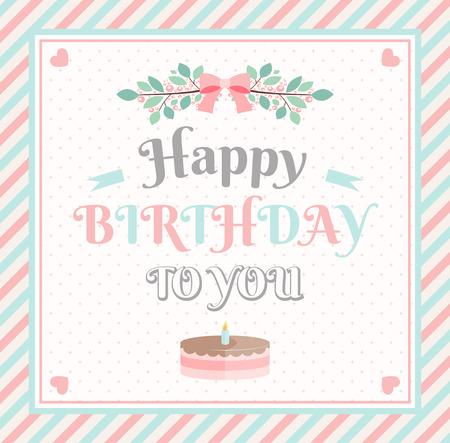 joyeux anniversaire: carte Joyeux anniversaire avec cadre rayé et gâteau. illustration vectorielle
