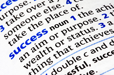 attain: Success Defined Definition of Success� in the dictionary. Stock Photo
