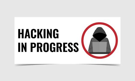 Vector illustration of Hacking In Progress sign, isolated on grey background. Flat design for banner, poster, card, flyer, signage, pamphlet. Ilustrace