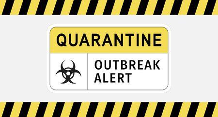Vector illustration of covid19 quarantine and outbreak alert signage for corona virus outbreak control.