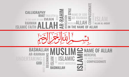 BISMILLAH word cloud. Arabic calligraphy translation: In the name Allah, the most gracious the most merciful. Vector illustration..