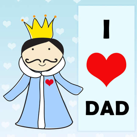 Happy Father day greeting card. I love daddy. Youre the king. photo