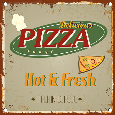 retro type: Vintage metal pizza sign-  Retro type font poster. Vector EPS10. Grunge effects vector design Illustration