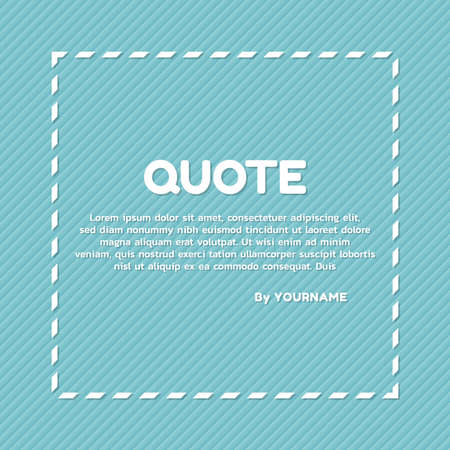 Quote banner frame design content slogan minimal style cyan color background. vector illustration.