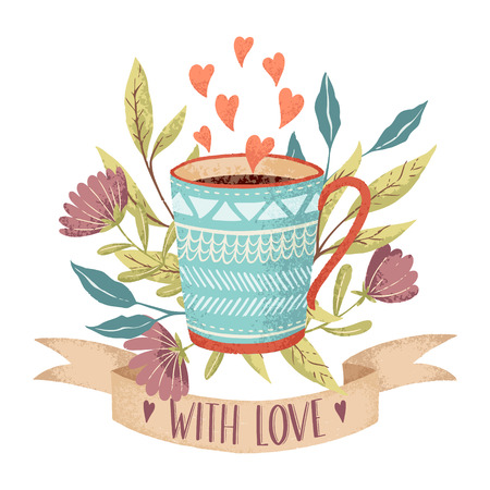 Hand drawn Cup of coffee or tea on spring background with hearts, flowers and ribbon for text with love. Best for love card, poster, party invitation design.