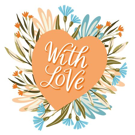 Vector hand lettering quote With Love on a flat heart with flowers wreath. Greeting card, label, symbol design for Valentine Day, wedding, invitation Stock Vector - 137501538