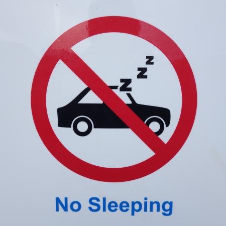 slumbering: No Sleeping Sign