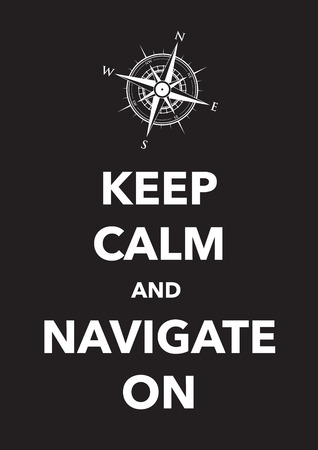 navigate: keep calm and navigate poster