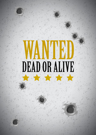 gunshot: wanted poster with bullet holes