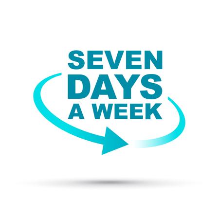 sette giorni alla settimana tutto il giorno