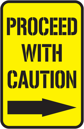 Proceed with caution sign Ilustracja