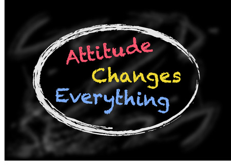 Attitude Changes Everything sign Illustration