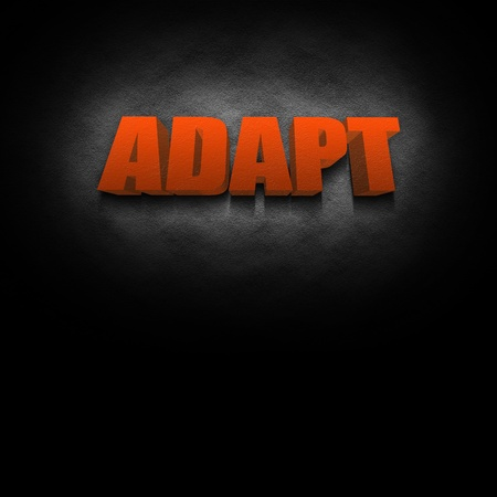 adapt: 3D text concept for the word Adapt, possibly for a business strategy. Stock Photo