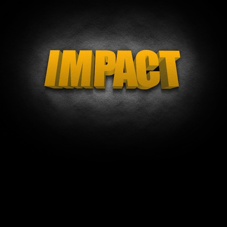 possibly: 3D text concept for the word Impact, possibly for a business strategy.