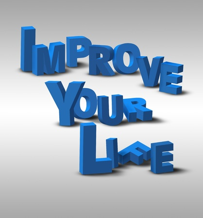 motivate: An inspirational 3D text message, Improve Your Life, possibly for a business or personal strategy.