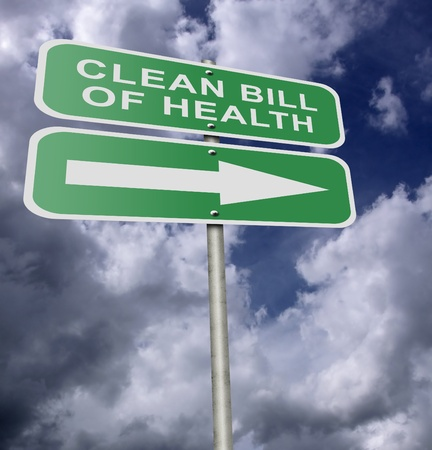 Illustration of a street road sign message Clean Bill Of Health, possibly for a business or personal strategy. illustration