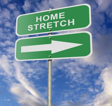 Illustration of a street road sign message 'Home Stretch', possibly for a business or personal strategy. illustration