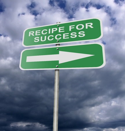 Illustration of a street road sign message Recipe For Success, possibly for a business or personal strategy. illustration
