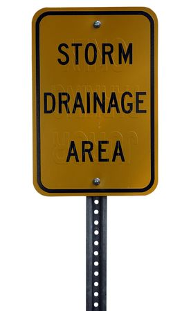 A recycled storm drainage area sign isolated on a white background.