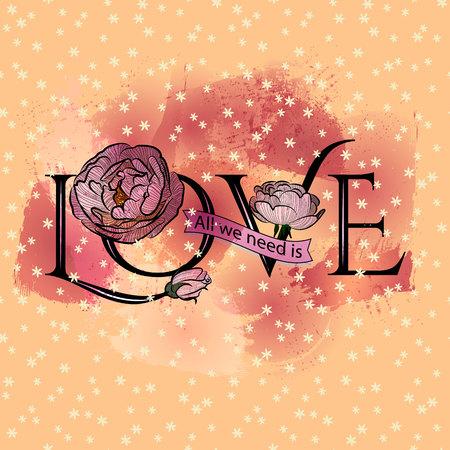 Lema sobre el amor con flores rosas. Hermoso dibujo de acuarela