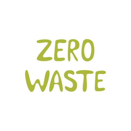 Zero waste. Lettering. Green hand drawn text. Vector illustration isolated white background.