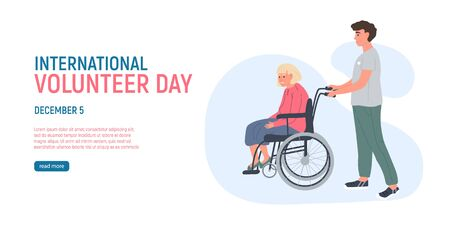 Volunteer young man is walking an older grey haired woman on a wheelchair. 5 December the International Volunteer Day. Social workers taking care about seniors people. Caring for the elderly.