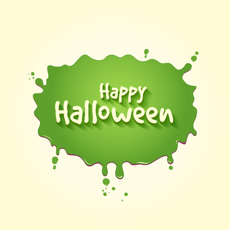 Happy Halloween On A Splat Of Green Slime Illustration