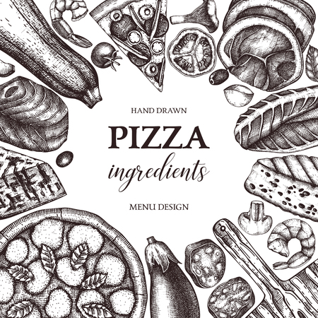 Vector square frame with hand drawn pizza ingradients sketches. Vintage menu, card, invitation, flyer or packaging design template. Top view fast food illustration.