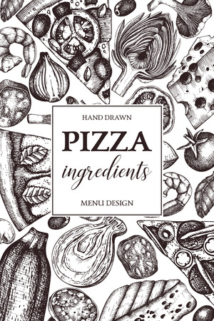 Vertical design with hand drawn italian pizza ingradients sketches. Vintage frame for pizzeria or cafe menu. Meat, seafood, cheese, vegetables, mushrooms drawings. Top view fast food illustration.