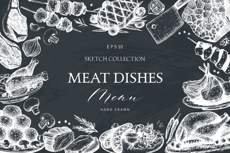 Vector frame with hand drawn meat dishes illustration. Restaurant or butchery menu design on chalkboard. Vintage template with food sketch. Ilustração