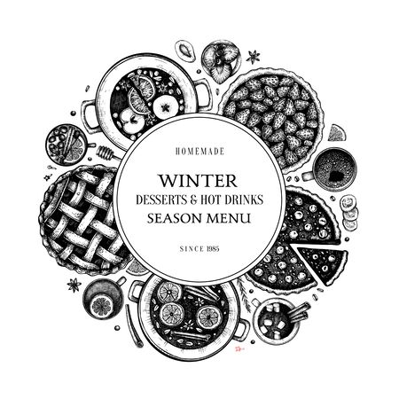 Hot drinks, homemade pies and desserts wreath template. Winter food and drinks top view. Hand drawn Christmas dishes design. With mulled wine, hot chocolate, tea, cherry, strawberry, apple pies illustrations.