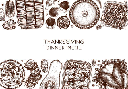 Thanksgiving dinner menu design. With roasted turkey, cooked vegetables, rolled meat, baking cakes and pies sketches. Vintage autumn food frame. Vector Thanksgiving day background.