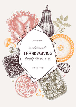 Thanksgiving day dinner menu design in color. With roasted turkey, cooked vegetables, rolled meat, baking cakes and pies sketches. Vintage autumn food wreath. Thanksgiving day background.
