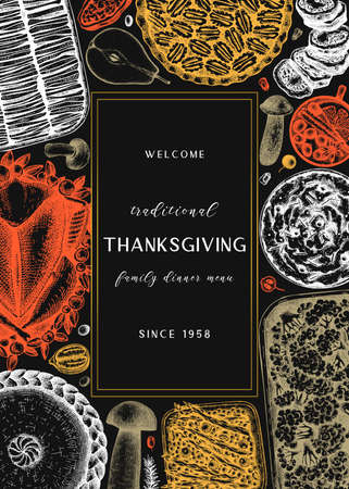 Thanksgiving day dinner menu design on chalkboard. With roasted turkey, cooked vegetables, rolled meat, baking cakes and pies sketches. Vintage autumn food frame. Thanksgiving day background.