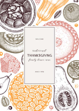 Thanksgiving desserts menu design. Hand sketched desserts with apple, pecan, pumpkin. Traditional pies for Thanksgiving dinner in vintage style. Top view autumn food background. Cooking at home design