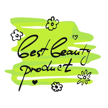 Mots écrits à la main Meilleur produit de beauté et petites fleurs sur les éclaboussures de peinture verte sur fond blanc Vecteurs