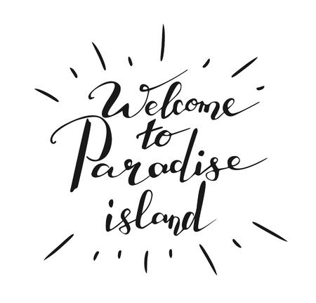 白地に手書き単語楽園の島へようこそ。書道、レタリング