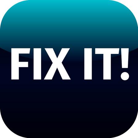 Een blauwe knop of pictogram met de woorden Fix It - voor de telefoon app of web