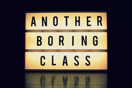 Another boring class text glowing on a lightbox
