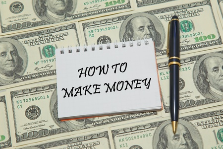 archival: Notebook page with text HOW TO MAKE MONEY on dollar background