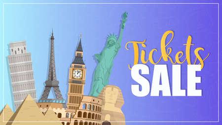 Ticket sales poster. Travel ticket sale banner. Big Ben, Statue of Liberty, Eiffel Tower, Coleseum, Pezan Tower, Egyptian pyramids. Vector illustration