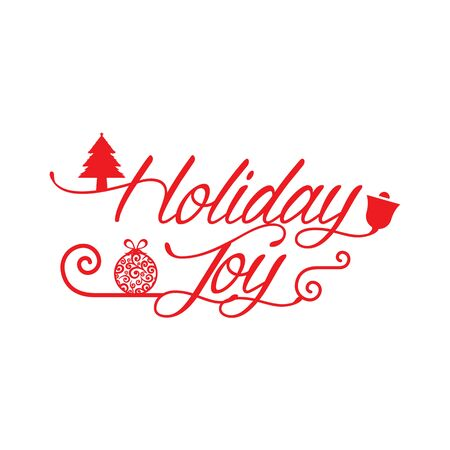 Wishing you much Joy Holiday season. Happy New Year. Christmas Background. Vector illustration.