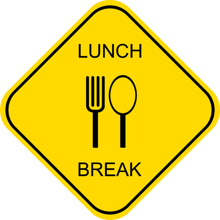lunch break: Lunch break. Out to lunch - vector sign.