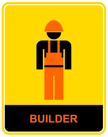 Builder - vector warning sign, pictogram. Man dressed in overalls and helmets. Vector