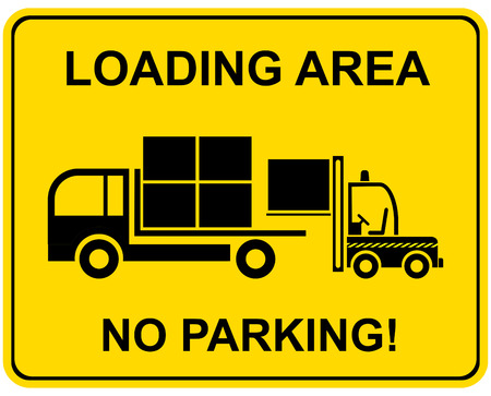 parking is prohibited: Loading area - no parking! Vector prohibited sign.