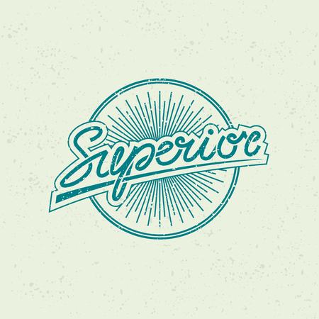 Vintage label with rays and lettering word 'Superior' on grunge background for t-shirt print, poster, emblem. Vector illustration. Vektorové ilustrace