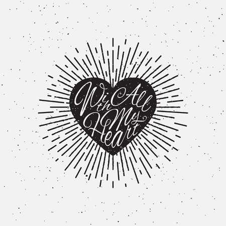 sloppy: With All My Heart vintage grunge hand lettering with heart and rays for t-shirt apparel, print, poster, card design etc. Vector Illustration. Illustration