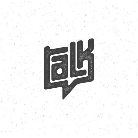 Talk lettering with stamp effect. Vector illustration.
